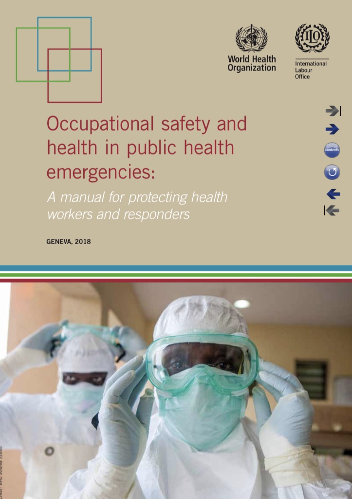 Occupational safety and health in public health emergencies
