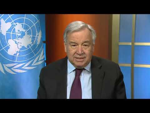Secretary-General António Guterres video message on Coronavirus – COVID-19
